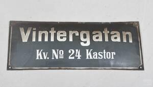 Emaljskylt, Vintergatan Kv. no 24 Kastor